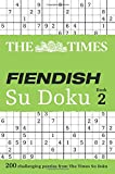 The Times Fiendish Su Doku Book 2 (Sudoku Syndication)
