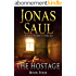 The Hostage (A Sarah Roberts Thriller, Book 4)