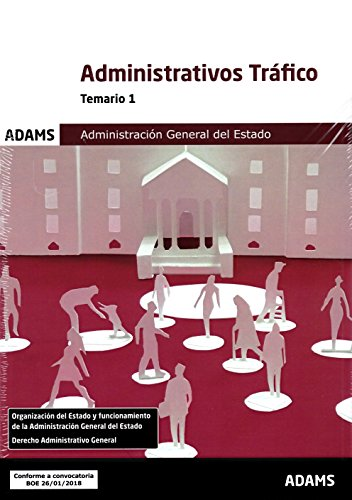 Temario 1 Administrativos de la Administración General del Estado, especialidad Tráfico