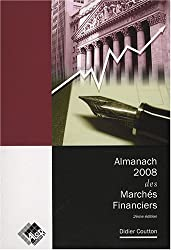 Almanach 2008 des Marchés Financiers