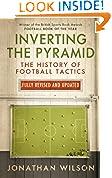 #10: Inverting the Pyramid: The History of Football Tactics