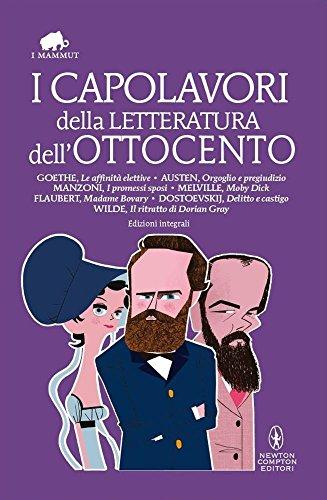 I capolavori della letteratura dell'Ottocento. Ediz. integrali