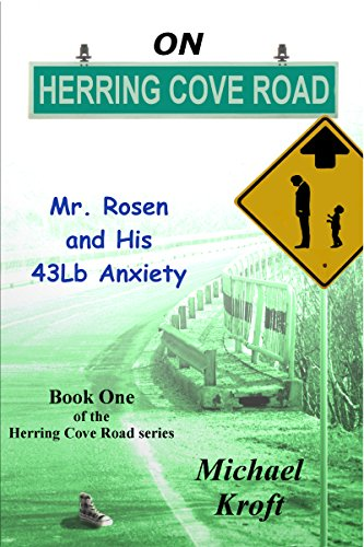 ebook: On Herring Cove Road: Mr. Rosen and His 43Lb Anxiety (B00KRHWVQM)