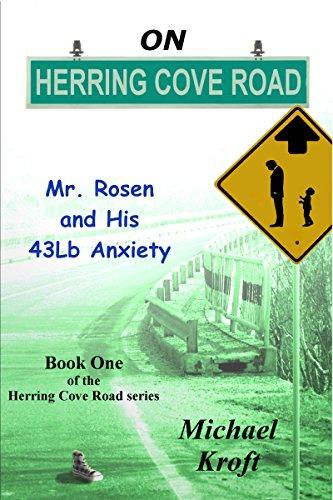 ebook: On Herring Cove Road: Mr. Rosen and His 43Lb Anxiety (B00KRHWVQM)