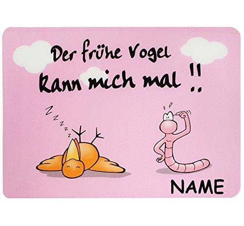 alles-meine.de GmbH Unterlage -  der Frühe Vogel Kann Mich Mal !!  - Incl. Name - 44 cm * 29 cm ..
