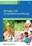 Biologie und Gesundheitserziehung: für die sozialpädagogische Ausbildung: Schülerband
