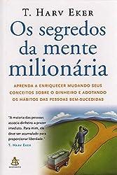 Segredos da Mente Milionaria - Secrets of the Millionaire Mind: Mastering the Inner Game of Wealth (Em Portugues do Brasil)