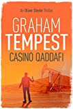 Casino Qaddafi: An Oliver Steele thriller (Casino series Book 3) (English Edition)