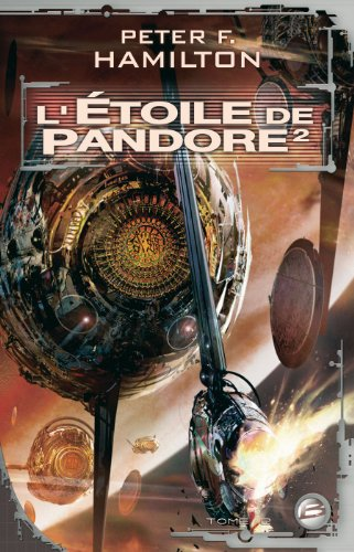 L'Étoile de Pandore, tome 2 : L'Étoile de Pandore 2
