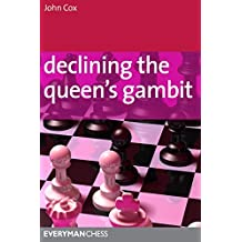Declining the Queen's Gambit (Everyman Chess) by John Cox (2011-08-16)