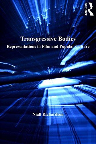 Transgressive Bodies: Representations in Film and Popular Culture (English ()
