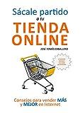 Image de Sácale partido a tu tienda online: Consejos para vender más y mejor por Internet