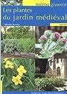 MEMO Plantes du jardin médiéval par Salaün