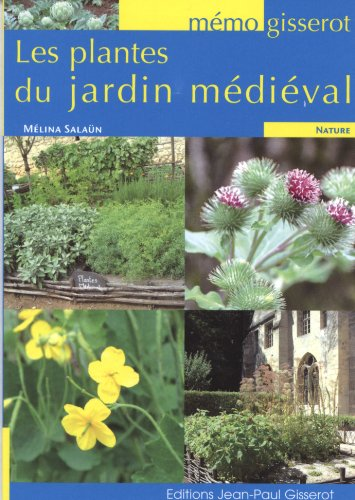 MEMO Plantes du jardin médiéval