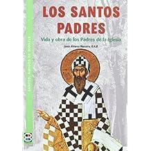 Los Santos Padres (SANTOS, AMIGOS DE DIOS)