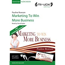 Marketing to Win More Business (Mi-Vox Pre-loaded Audio Player)