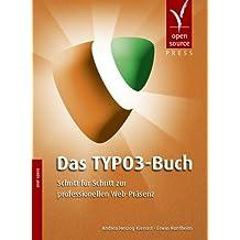 Das TYPO3-Buch. Schritt für Schritt zur professionellen Web-Präsenz