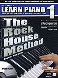 Learn Piano 1: The Method for a New Generation (Rock House Method)
