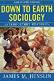 Down to Earth Sociology 13th E