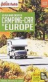 Petit Futé Les plus beaux circuits en camping-car en Europe...
