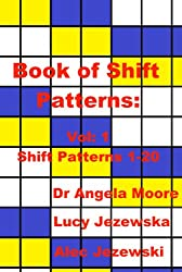 Book of Shift Patterns Vol:1