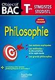 Objectif Bac Philosophie - Terminales Technologiques