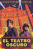 El teatro oscuro (Línea Maestra)