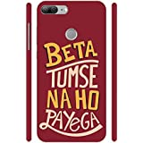 """Huawei Honor 9 Lite Unique Design Hard Plastic Back Cover With Excellent Fitting By Vorson - Maroon""""Beta Tumse Na Ho Payega"""""""