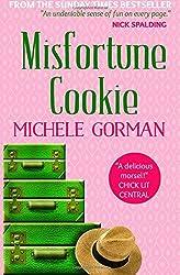 Misfortune Cookie by Michele Gorman (2012-07-27)