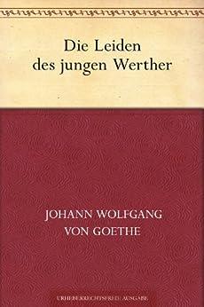 Die Leiden des jungen Werther von [Goethe, Johann Wolfgang von]