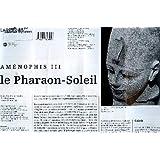 Le Petit Journal Des Grandes Expositions - Le Petit Journal Des Grandes Expositions N° 245 - Amenophis Iii - Le Pharaon Soleil