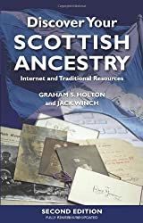 Discover Your Scottish Ancestry: Internet and Traditional Resources