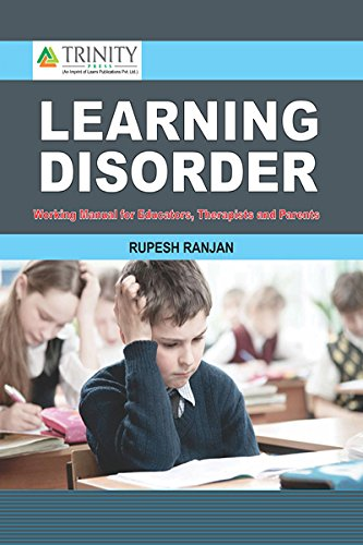 Learning Disorder - Working Manual for Educators, Therapists and Parents