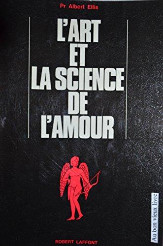 ART ET LA SCIENCE DE L AMOUR