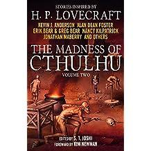 The Madness Of Cthulh - 2nd Volume (Madness of Cthulhu Anthology)