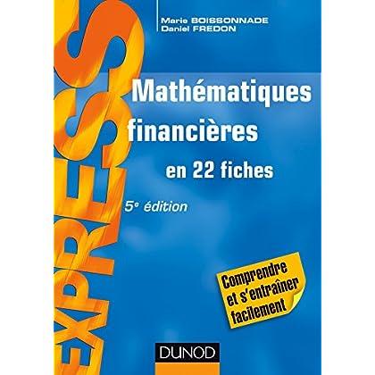 Mathématiques financières - 5e éd - en 22 fiches