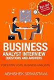Business Analyst Interview Questions and Answers: Become a business Analyst