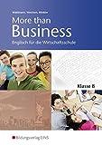 More than Business - Englisch an der Wirtschaftsschule in Bayern: Klasse 8: Schülerband - Ursula Waldmann