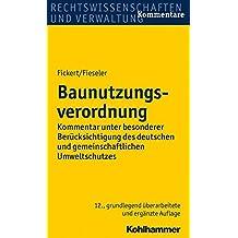 Baunutzungsverordnung: Kommentar unter besonderer Berücksichtigung des deutschen und gemeinschaftlichen Umweltschutzes