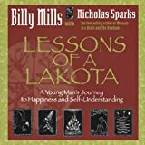 Lessons of a Lakota by Billy Mills (2005-07-01) - Billy Mills