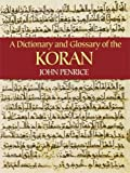 Best Dover Publications Dictionaries - A Dictionary and Glossary of the Koran Review