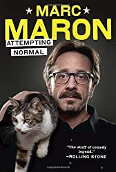 Attempting Normal by Marc Maron (2013-04-30)