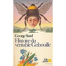 Histoire Du Veritable Gribouille