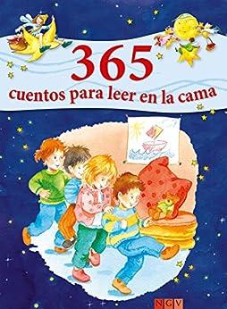 365 cuentos para leer en la cama: Historias para leer a