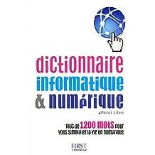Dictionnaire Informatique & Numérique by Henri LILEN (2011-03-03)
