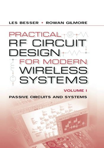 Practical Rf Circuit Design For Modern Wireless Systems Volume I Passive Circuits And Systems