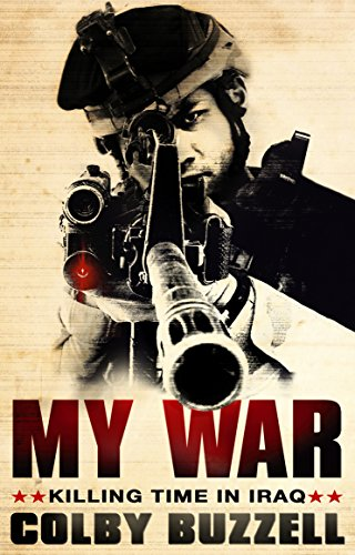 My War: Killing Time in Iraq (English Edition)