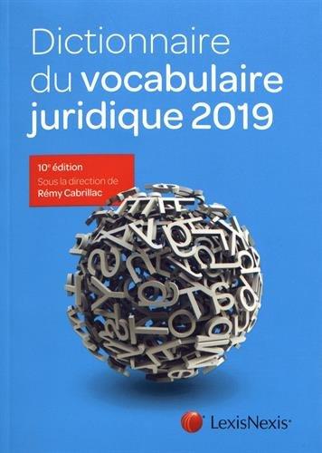 Dictionnaire du vocabulaire juridique 2019 par Rémy Cabrillac