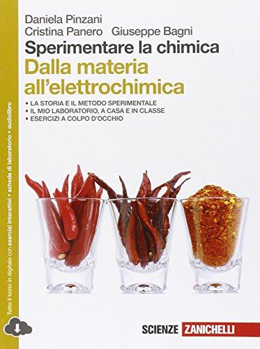 Sperimentare la chimica. Dalla materia all'elettrochimica. Per le Scuole superiori. Con espansione online