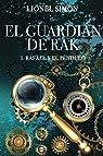 El Guardián de RAK: I. Rafael y el Péndulo par Simon